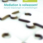 Mediation is volwassen