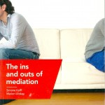 The ins and outs of mediation